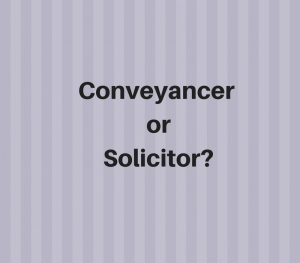 conveyancer or solicitor